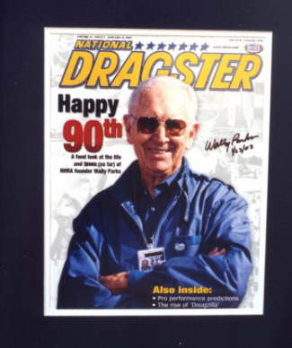 Commemorative issue of National Dragster from Wally Parks' 90th birthday - autographed by Wally Parks