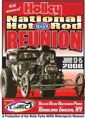 HotRodHotLine -6th Holley NHRA National Hot Rod Reunion