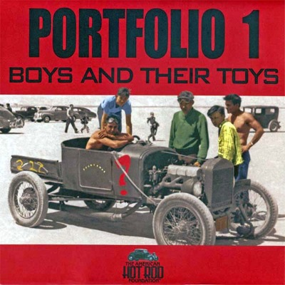 Portfolio 1 Boys And Their Toys By The American Hot Rod