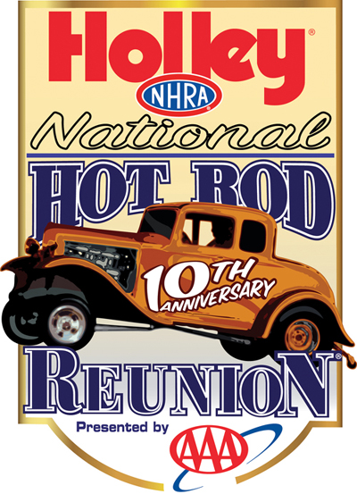 10th Holley NHRA National Hot Rod Reunion presented by AAA