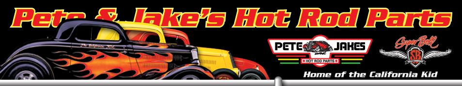 Pete and Jake's Hot Rod Parts Turns 40!   Hotrod Hotline