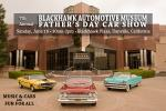 Blackhawk Automotive Museum 7th Annual Father's Day Car Show0