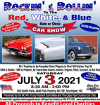 ROCKIN'& ROLLIN' to the RED, WHITE, & BLUE CAR SHOW112