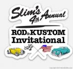 Slim's 4th Annual Rod and Custom Invitational0